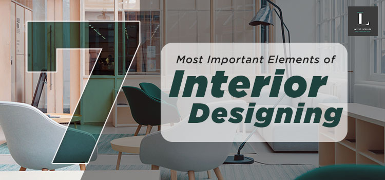 Important elements of interior designing