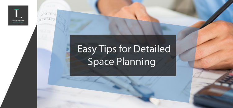 Detailed Space Planning